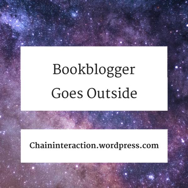 Bookblogger goes outside